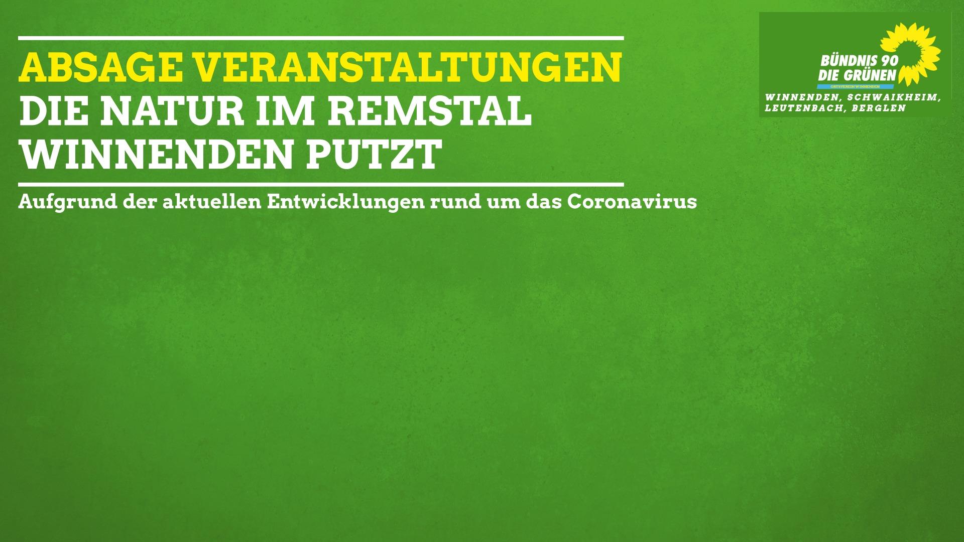 """Absage Veranstaltung """"Die Natur im Remstal"""" und """"Winnenden putzt"""""""
