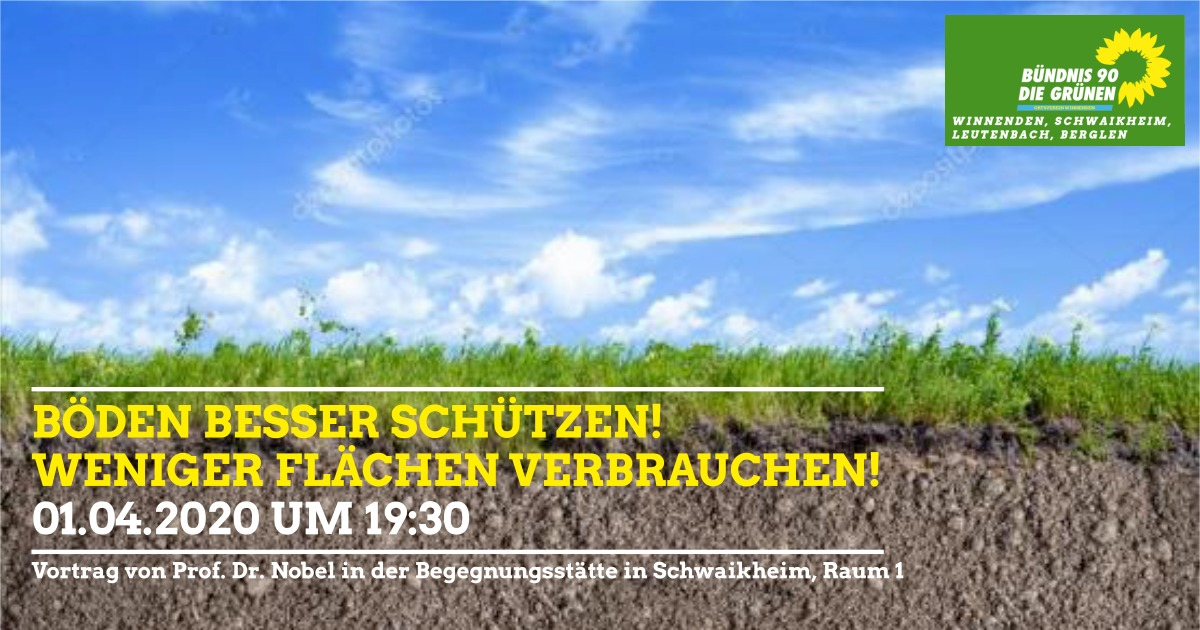Böden besser schützen – weniger Flächen verbrauchen!