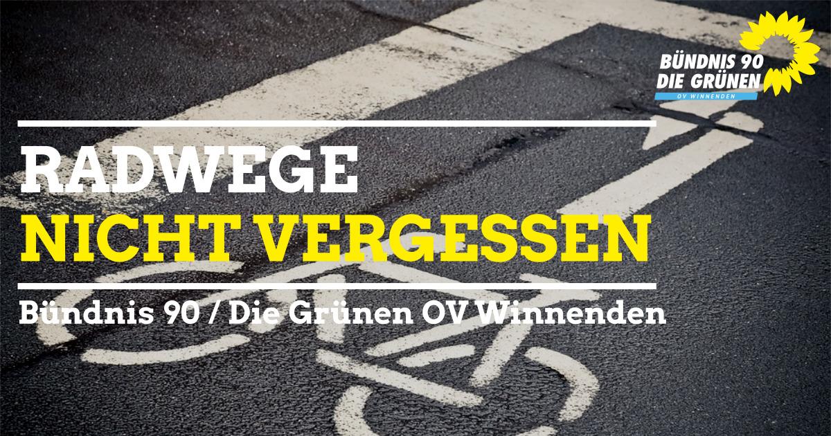 Radwege nicht vergessen!